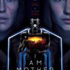 Movie Monday: I Am Mother